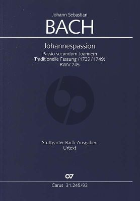 Bach Johannes Passion BWV 245 Traditionelle Fassung (1739 / 1749) (Soli-Chor Orchester Klavierauszug von Paul Horn) (Peter Wollny dt./engl.)