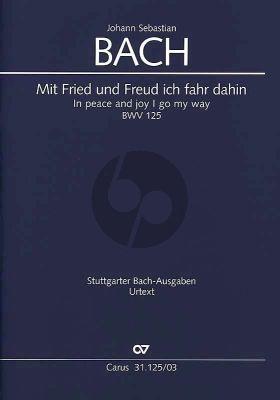 Bach Kantate BWV 125 Mit Fried und Freud fahr ich dahin (Soli-Chor Orchester Klavierauszug von Paul Horn dt./engl.) (Wolfram Ensslin)