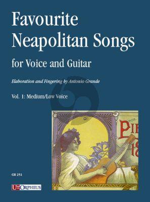 Favourite Neapolitan Songs for Voice and Guitar Vol. 1 Medium/Low Voice (transcr. Antonio Grande)