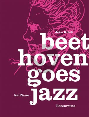 Kleeb Beethoven goes Jazz for Piano