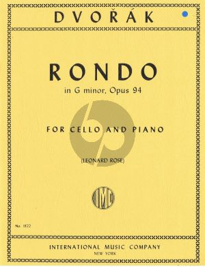 Dvorak Rondo, Opus 94 Cello-Piano (Leonard Rose)
