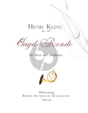 Kling Jagd-Rondo Horn-Orchester Klavierauszug (Robert Ostermeyer)