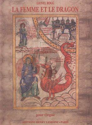 Rogg La Femme et le Dragon / Cité Céleste - 2 visions de... Orgue