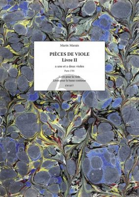 Marais Pieces de Viole a Une et a Deux violes – Livre II (Facsimile Paris 1701) (Ruedy Ebner)