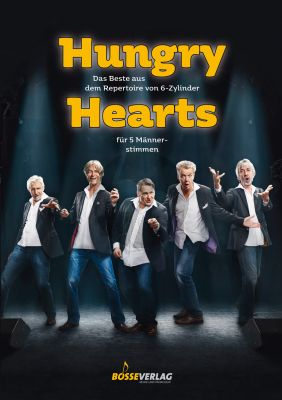 Hungry Hearts 5 Male Voices (The best of the repertoire from 6-Zylinder)