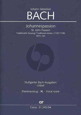 Bach Johannes Passion Traditionelle Fassung (1739/1749) Klavierauszug im XL Grossdruck (Peter Wollny) (Klavierauszug von Paul Horn)