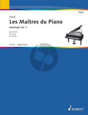 The Master of the Pianos Volume 1 (Les Maîtres du Piano) (edited by Armand Ferte)