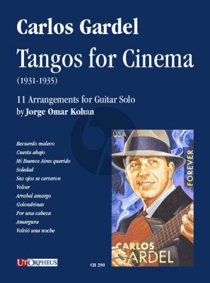 Gardel Tangos for Cinema (1931-1935) Guitar solo (transcr. by Jorge Omar Kohan)