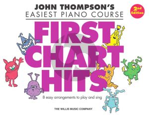 Thompson Easiest Piano Course: First Chart Hits (2nd. edition)