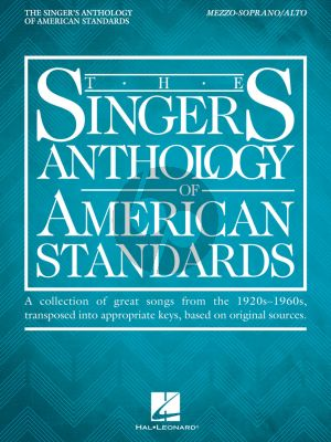 The Singer's Anthology of American Standards Mezzo-Soprano/Alto