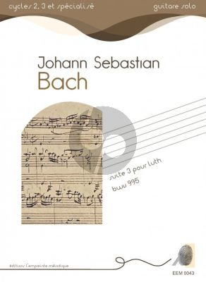 Bach Suite No.3 pour luth BWV 995 for Guitar Solo