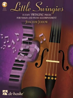 Johow Little Swingies Violin and Piano (16 easy 'swinging' pieces) (Book with Audio online)