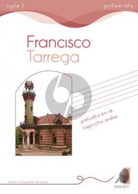 Tarrega Préludio en ré Capricho Arabe for Guitar Solo