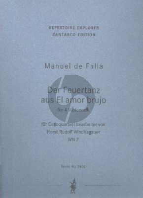 Falla Der Feuertanz aus El amor brujo 4 Violoncellos (Part./Stimmen) (Horst Rudolf Windhagauer)