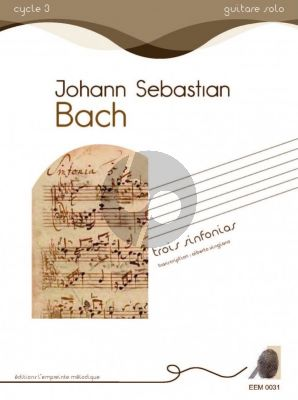 Bach Trois Sinfonias for Guitar Solo