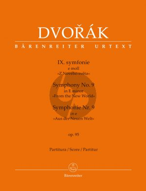 "Dvorak Symphony No. 9 e-minor Opus 95 ""From the New World"" (Full Score) (edited by Jonathan Del Mar)"