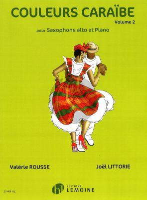 Couleurs Caraibe Volume 2 Saxophone Alto et Piano