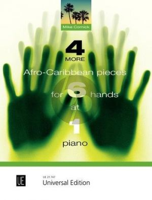 Cornick 4 More Afro-Caribbean Pieces for 6 Hands at 1 Piano