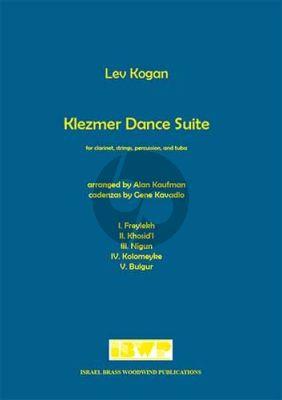 Kogan Klezmer Dance Suite Clarinet-Strings-Percussion and Tuba (Score/Parts) (arr. Alan Kaufman) (Score) (arr. Alan Kaufman)