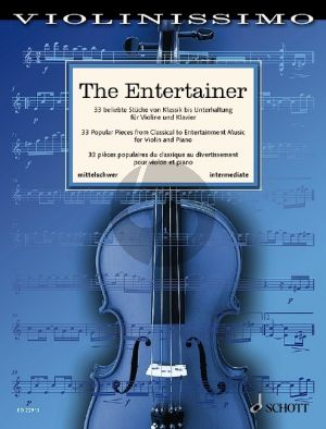 The Entertainer Violin and Piano (33 Popular Pieces from Classical to Entertainment Music) (Wolfgang Birtel)