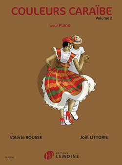 Rosse-Littorie Couleurs Caraibe Vol.2 Piano seul