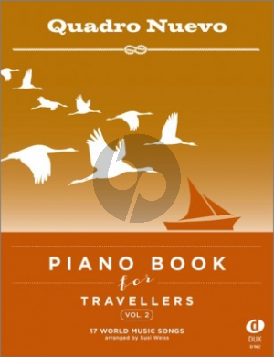 Album Piano Book for Travellers Vol.2 - 17 World Music Songs arranged by Susi Weiss (Cuaderno Nuevo)