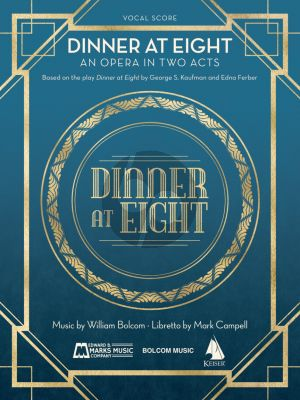 Bolcom Dinner At Eight Vocal Score (An Opera in Two Acts)