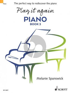 Spanswick Play it again Piano Vol. 3 The perfect way to rediscover the piano