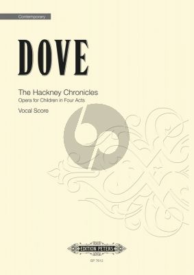 Dove The Hackney Chronicles Vocal Score (Opera for Children in Four Acts)