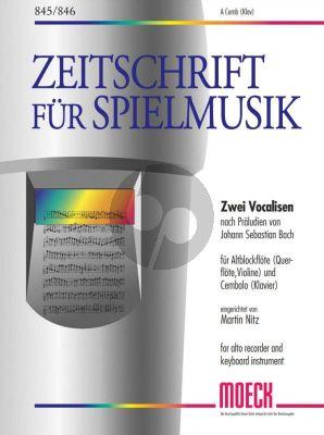 Bach 2 Vocalisen nach Praludien Altblockflote[Flote/Violine] und Cembalo[Klavier] (BWV 872 und 99) (arrangiert von Martin Nitz)