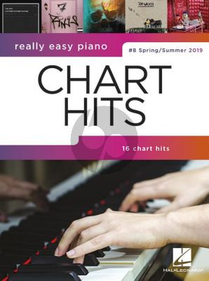Really Easy Piano: Chart Hits 8 (Spring-Summer 2019)