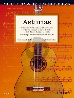 Asturias for Guitar (55 Classical Masterpieces from 5 Centuries easy to intermediate) (Martin Hegel)