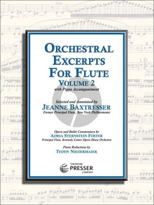 Album Orchestral Excerpts Vol.2 for Flute with Piano Accompaniment (Selected and Annotated by Jean Baxtresser) (Piano Reductions by Teddy Niedermaier)