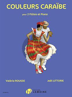 Rousse-Littorie Couleurs Caraïbe pour 2 Flutes et Piano