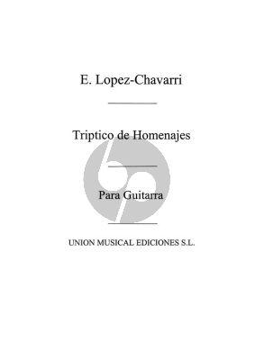 Lopez-Chavarri Triptico de Homenajes Guitarra