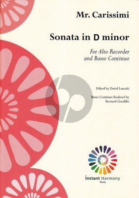 Carissimi Sonata d-Minor Treble Recorder and Bc (herausgegeben von David Lasocki) (Basso Continuo-Aussetzung von Bernard Gordillo)
