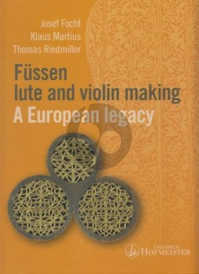 Füssen - Lute and Violin Making (A European Legacy)