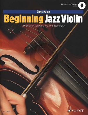Haigh Beginning Jazz Violin (An introduction to style and technique) (Book with Audio online)