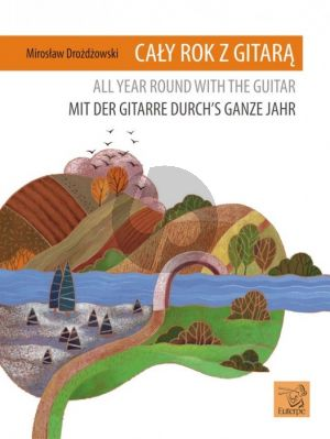 Drozdzowski Mit der Gitarre durchs ganze Jahr (All Year Around with the Guitar)