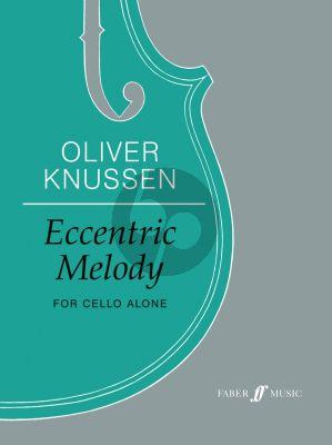 Knussen Eccentric Melody for Cello solo