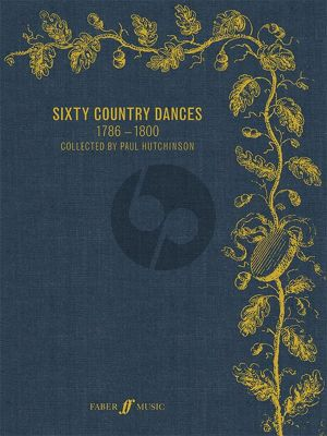 Sixty Country Dance Tunes 1786-1800 for all Instruments (edited by Paul Hutchinson)