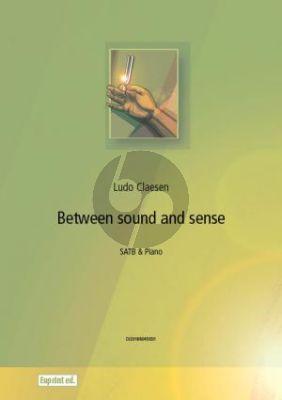Claesen Between Sound and Sense SATB-Piano