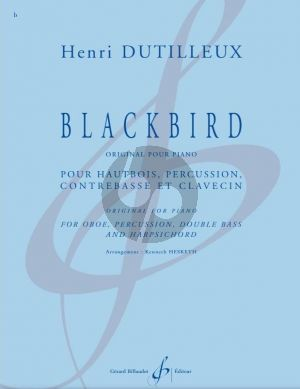 Dutilleux Blackbird Oboe-Percussion-Double Bass and Harpsichord (Score/Parts) (transcr. by Kenneth Hesketh)