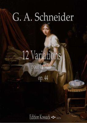 Schneider 12 Variations Opus 44 für Flöte