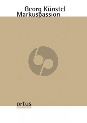 Kunstel Markuspassion SATB soli-SATB-2 Violinen, 2 Violen und Continuo (Partitur) (herausgegeben von Julian Franke)