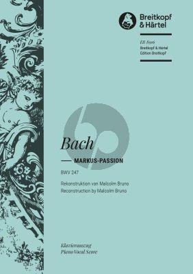 Markus Passion BWV 247 Soli-Chor-Orchester
