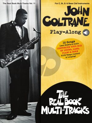 John Coltrane Play-Along for all Instruments (Real Book Multi-Tracks Volume 11) (Book with Audio online)