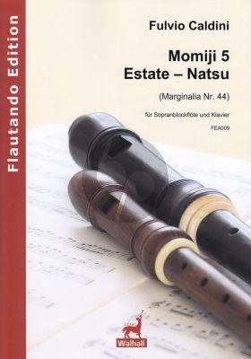 Caldini Momiji 5 – Estate (Natsu) fur Sopranblockflote und Klavier (Score and Part) (Marginalia Nr. 44)