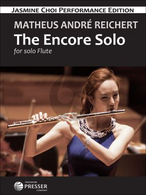 Reichert The Encore Solo for Flute and Piano (Edited by Jasmine Choi)