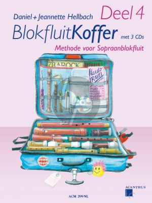 Blokfluitkoffer Vol.4 (Methode voor Sopraanblokfluit) (Bk met 4 CD's) (Nederlandse uitgave)